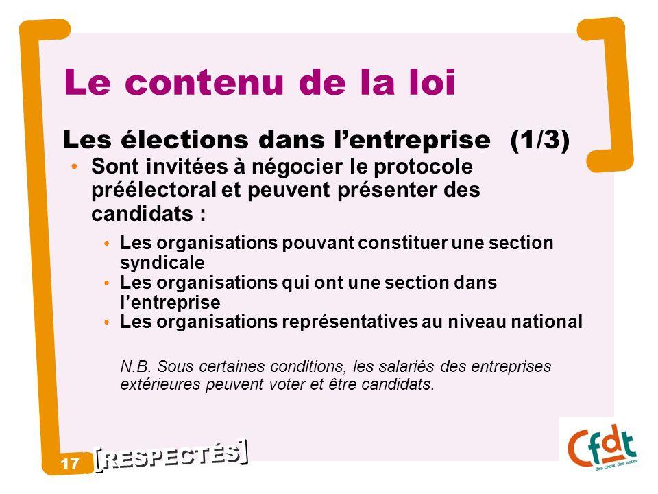 Le contenu de la loi Les élections dans l'entreprise (1/3) 17