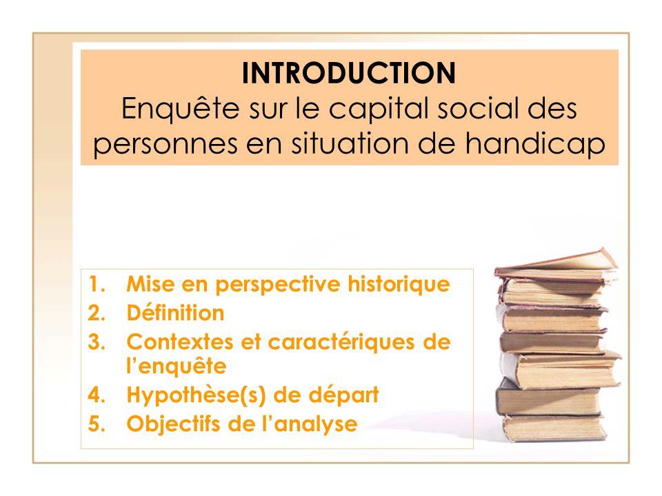 INTRODUCTION Enquête sur le capital social des personnes en situation de handicap