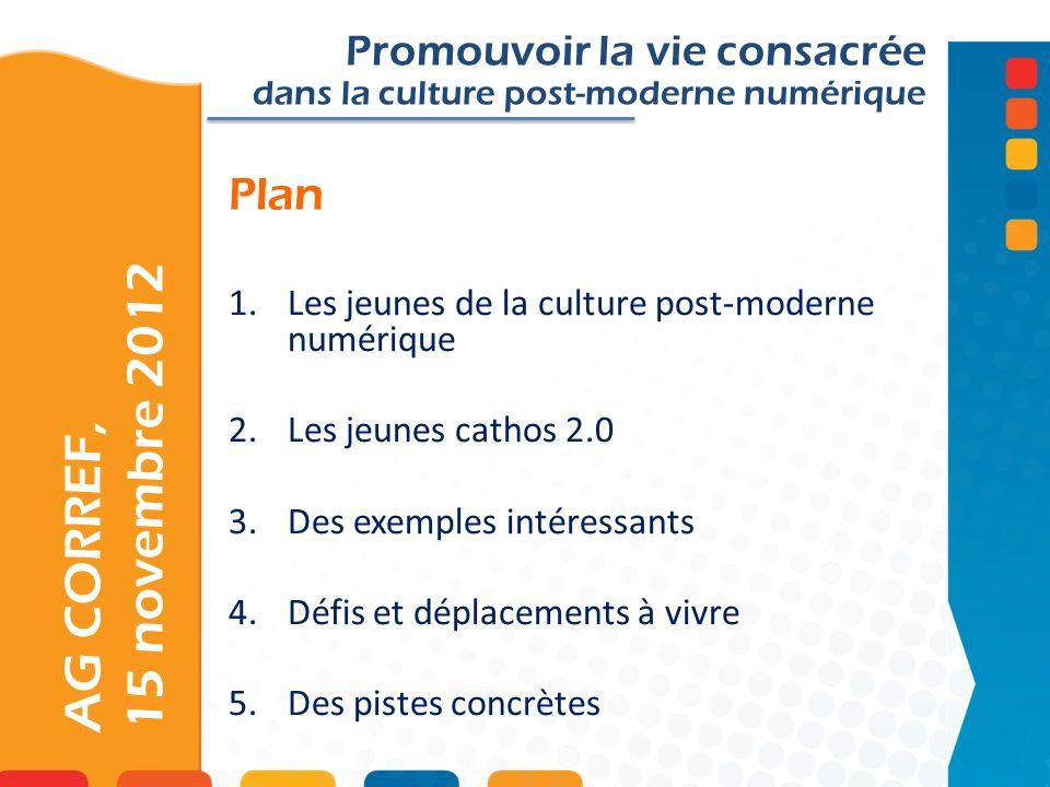 AG CORREF, 15 novembre 2012 Plan Promouvoir la vie consacrée