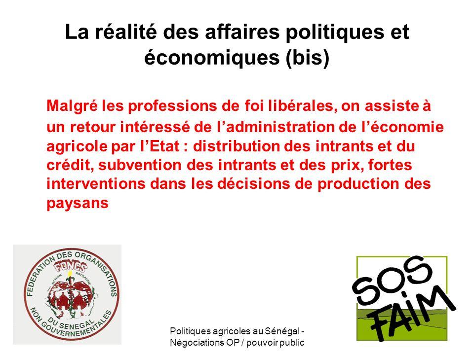 La réalité des affaires politiques et économiques (bis)
