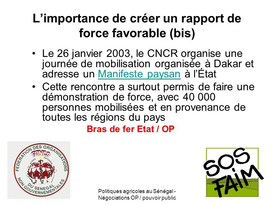 L'importance de créer un rapport de force favorable (bis)