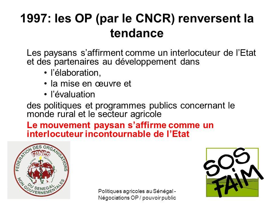 1997: les OP (par le CNCR) renversent la tendance