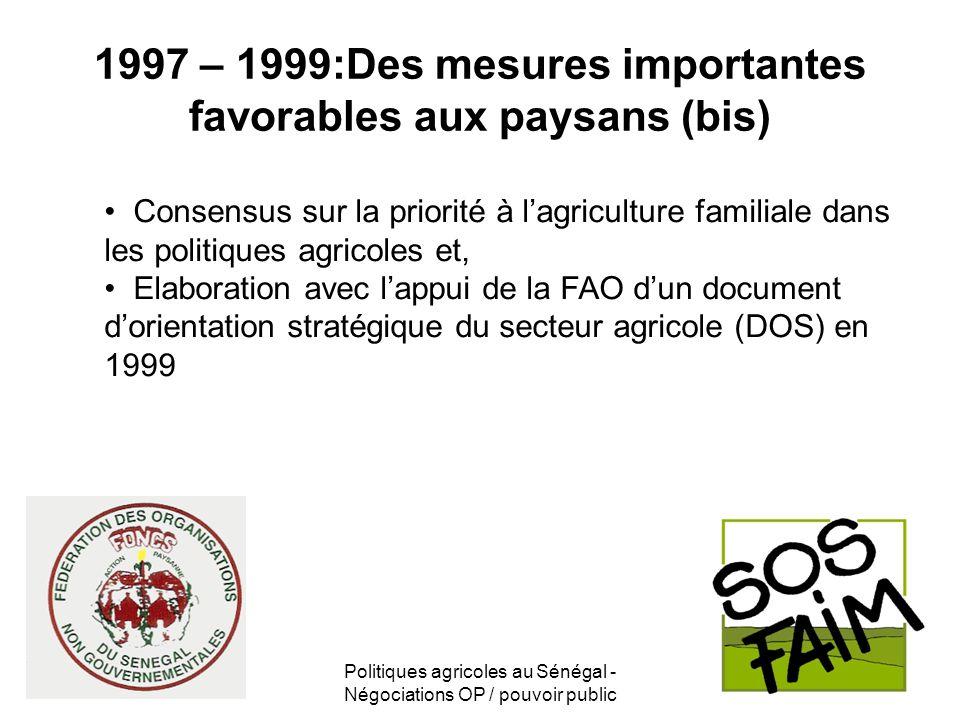 1997 – 1999:Des mesures importantes favorables aux paysans (bis)