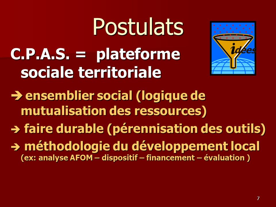 Postulats C.P.A.S. = plateforme sociale territoriale