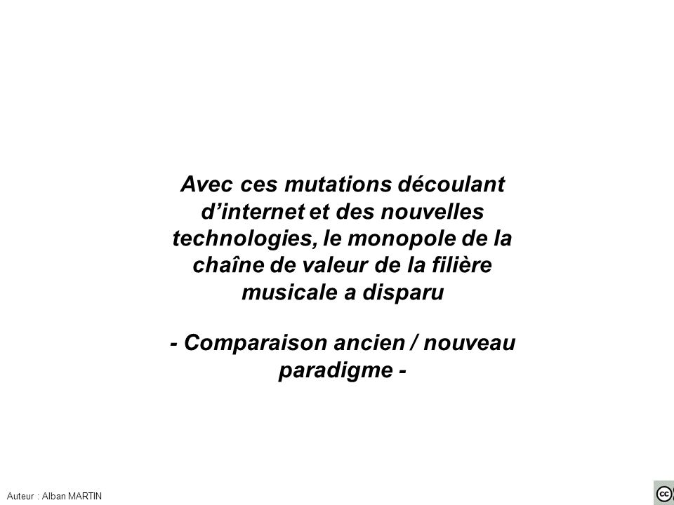 - Comparaison ancien / nouveau paradigme -