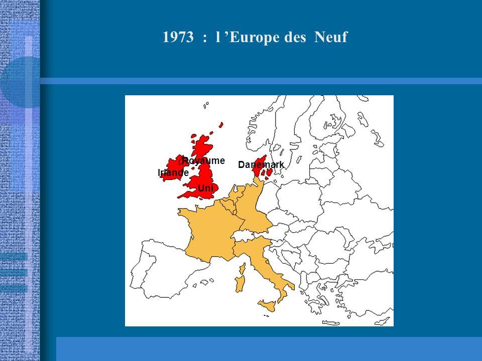 1973 : l 'Europe des Neuf Royaume Uni Danemark Irlande