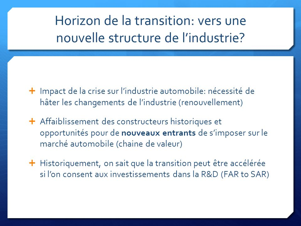 Horizon de la transition: vers une nouvelle structure de l'industrie