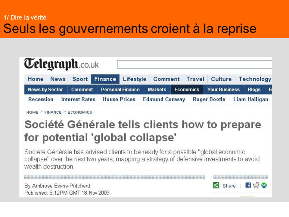 Seuls les gouvernements croient à la reprise