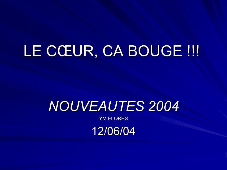 NOUVEAUTES 2004 YM FLORES 12/06/04