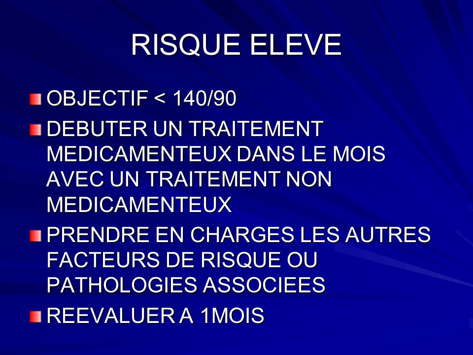 RISQUE ELEVE OBJECTIF < 140/90