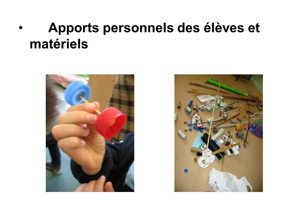 Apports personnels des élèves et matériels