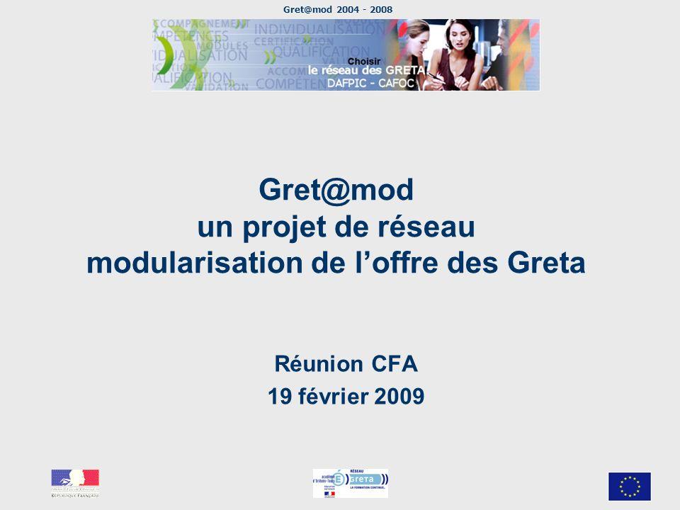 Gret@mod un projet de réseau modularisation de l'offre des Greta