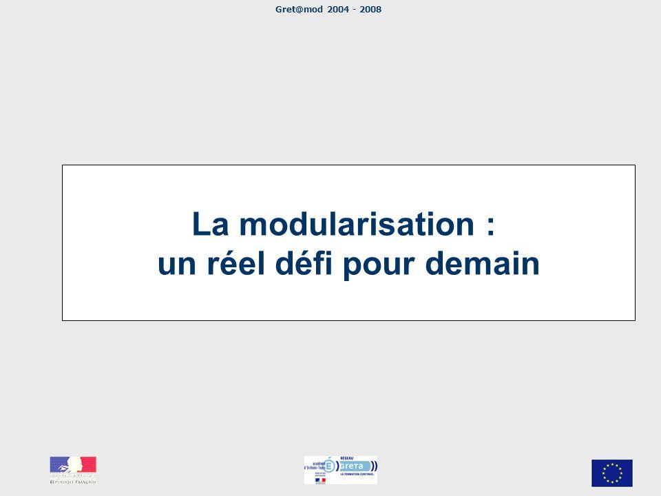 La modularisation : un réel défi pour demain