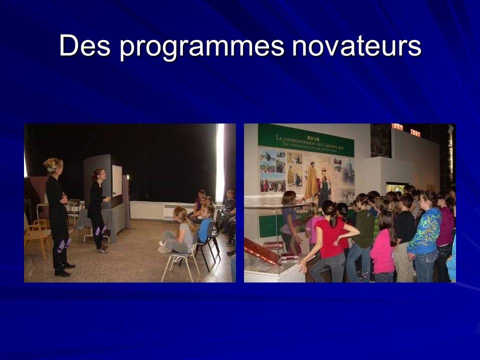 Des programmes novateurs