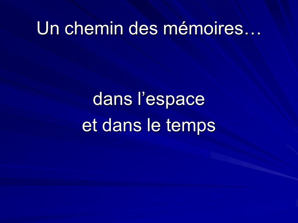 Un chemin des mémoires…