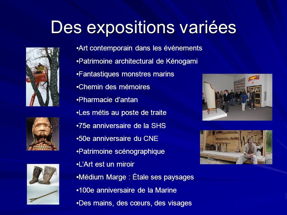 Des expositions variées
