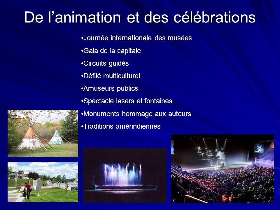 De l'animation et des célébrations