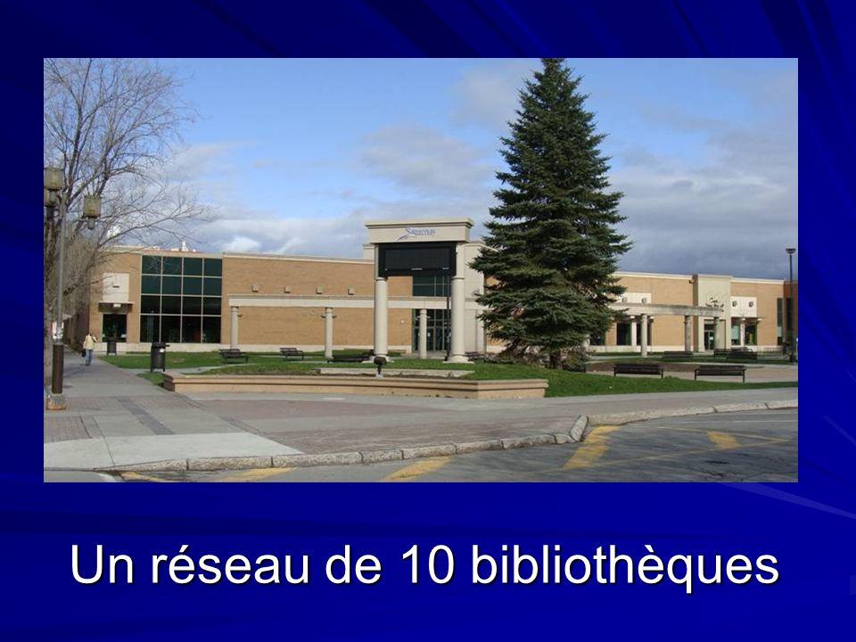 Un réseau de 10 bibliothèques
