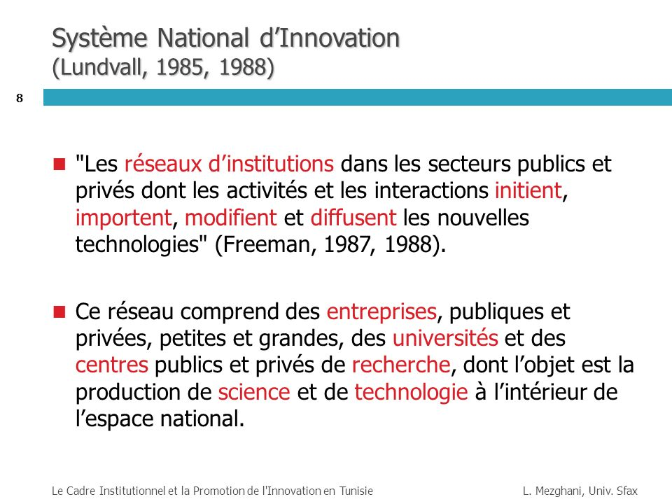 Système National d'Innovation (Lundvall, 1985, 1988)