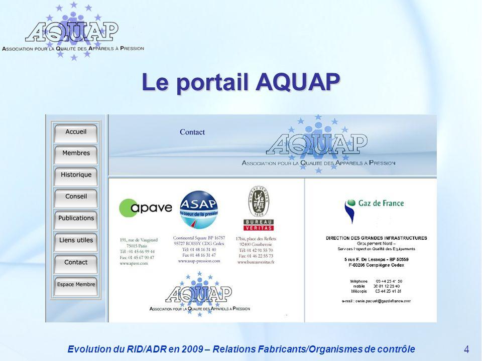 Le portail AQUAP Evolution du RID/ADR en 2009 – Relations Fabricants/Organismes de contrôle