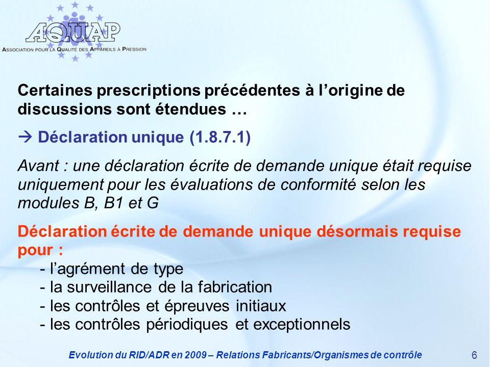  Déclaration unique (1.8.7.1)