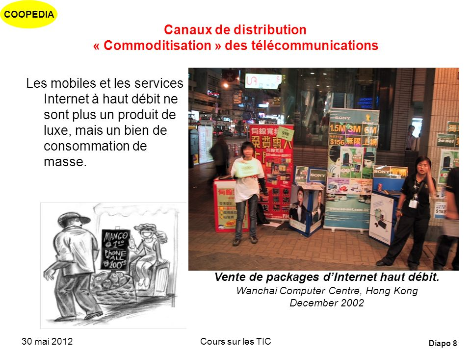 Canaux de distribution « Commoditisation » des télécommunications