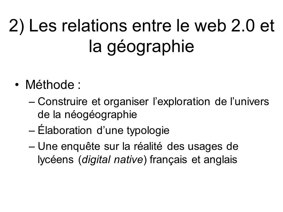 2) Les relations entre le web 2.0 et la géographie