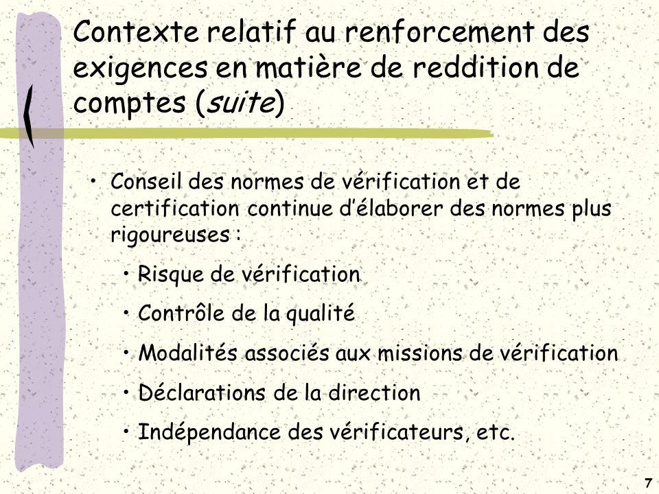 Contexte relatif au renforcement des exigences en matière de reddition de comptes (suite)
