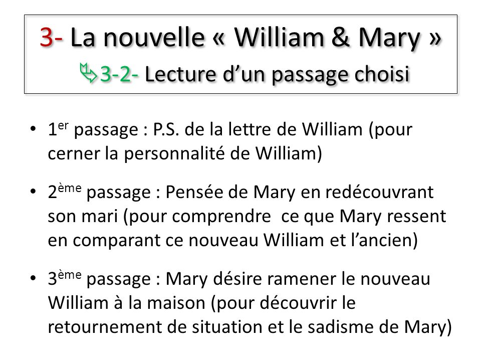 3- La nouvelle « William & Mary » 3-2- Lecture d'un passage choisi
