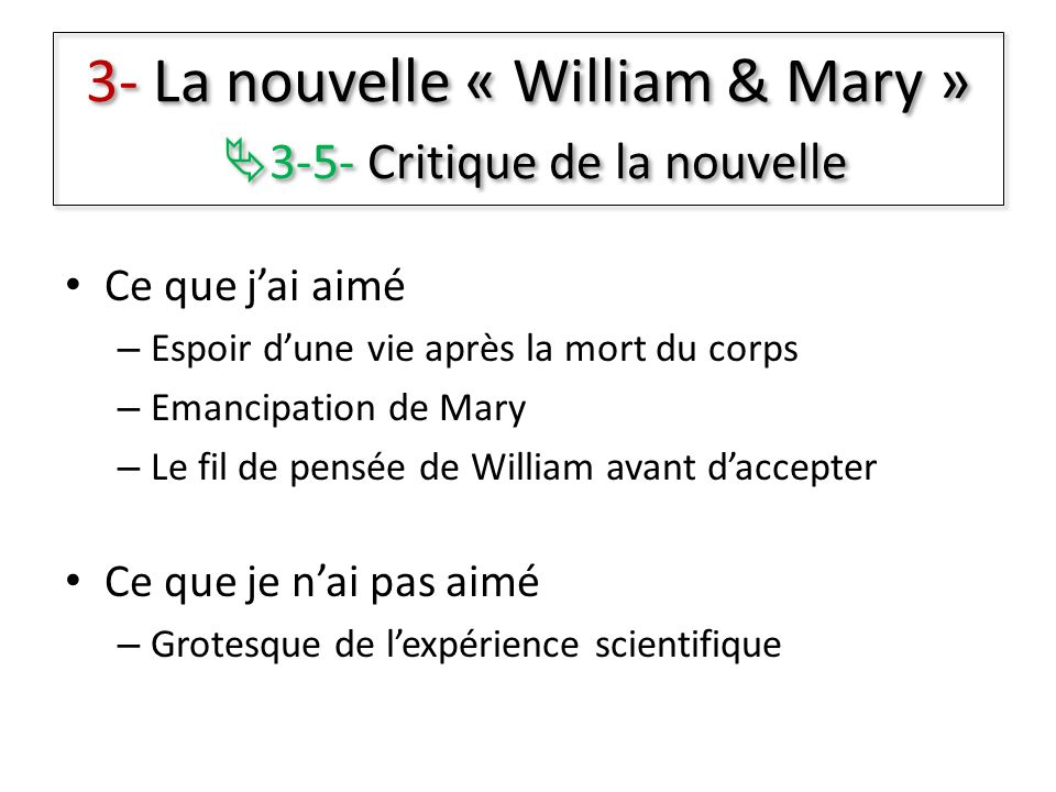3- La nouvelle « William & Mary » 3-5- Critique de la nouvelle