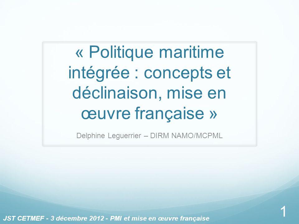 Delphine Leguerrier – DIRM NAMO/MCPML