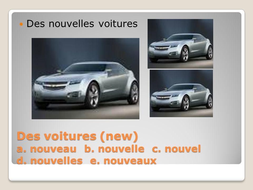 Des nouvelles voitures