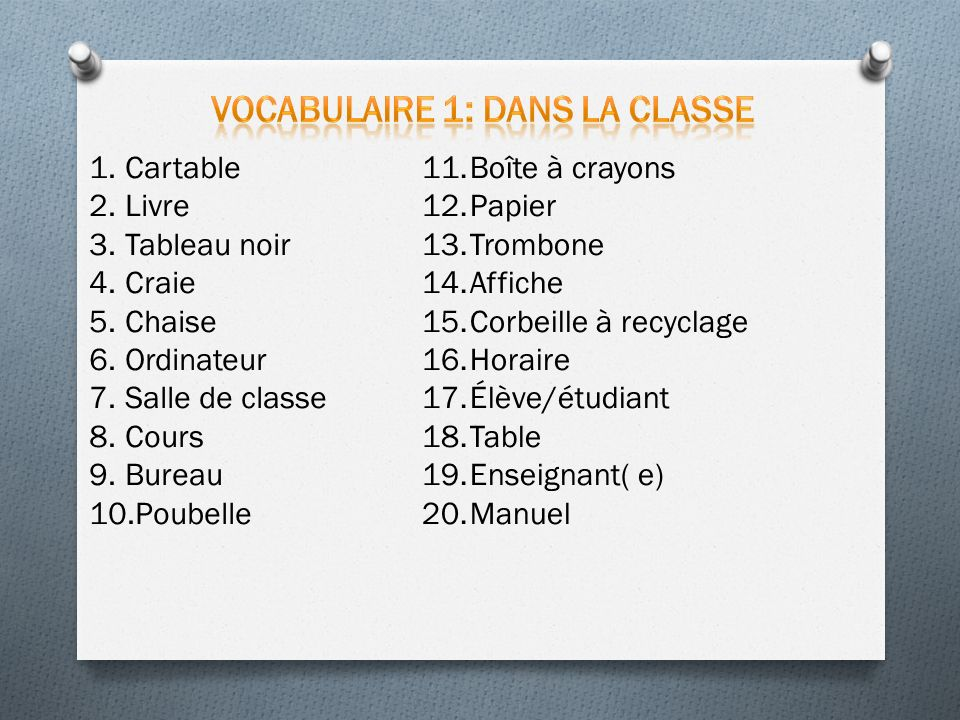 Vocabulaire 1: dans la classe