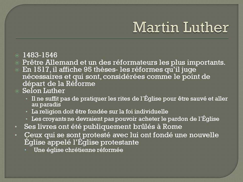 Martin Luther 1483-1546. Prêtre Allemand et un des réformateurs les plus importants.