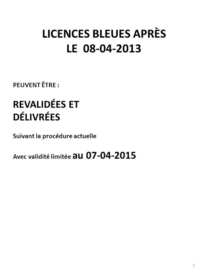 LICENCES BLEUES APRÈS LE 08-04-2013