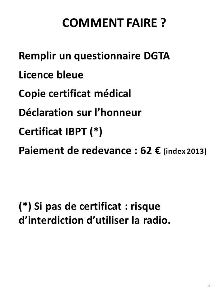 COMMENT FAIRE Remplir un questionnaire DGTA Licence bleue