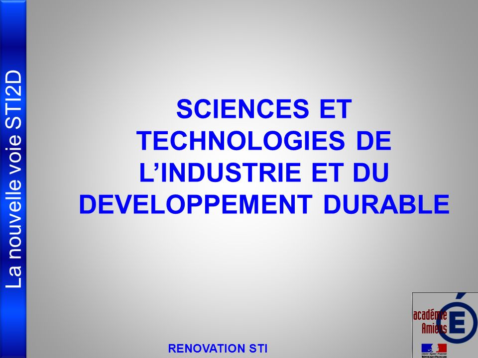 SCIENCES ET TECHNOLOGIES DE L'INDUSTRIE ET DU DEVELOPPEMENT DURABLE