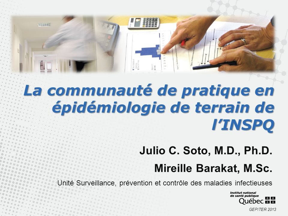 La communauté de pratique en épidémiologie de terrain de l'INSPQ