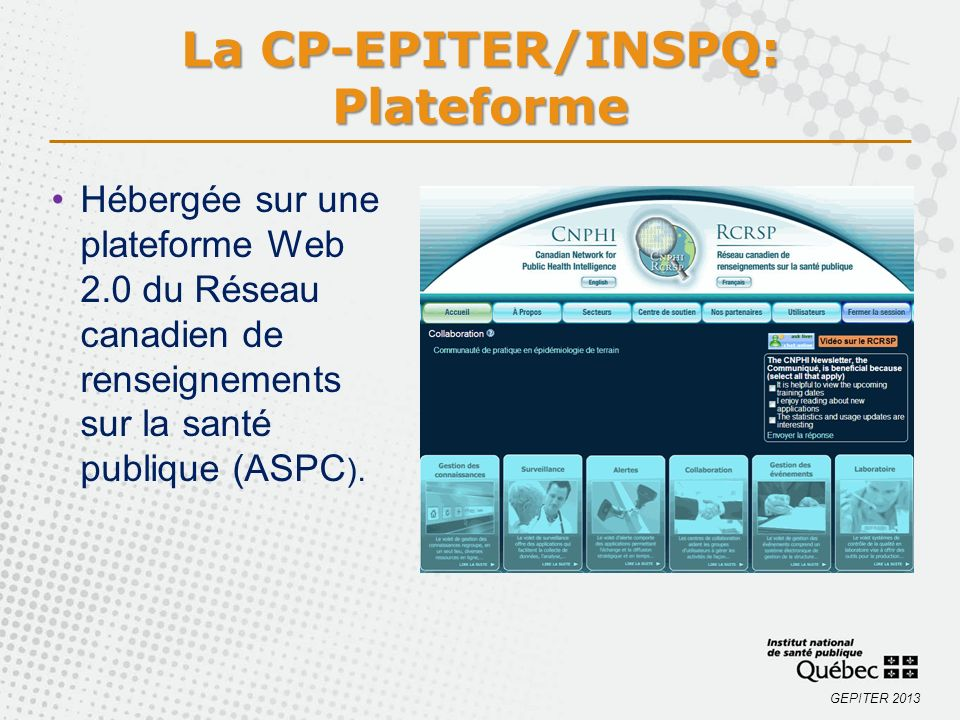 La CP-EPITER/INSPQ: Plateforme