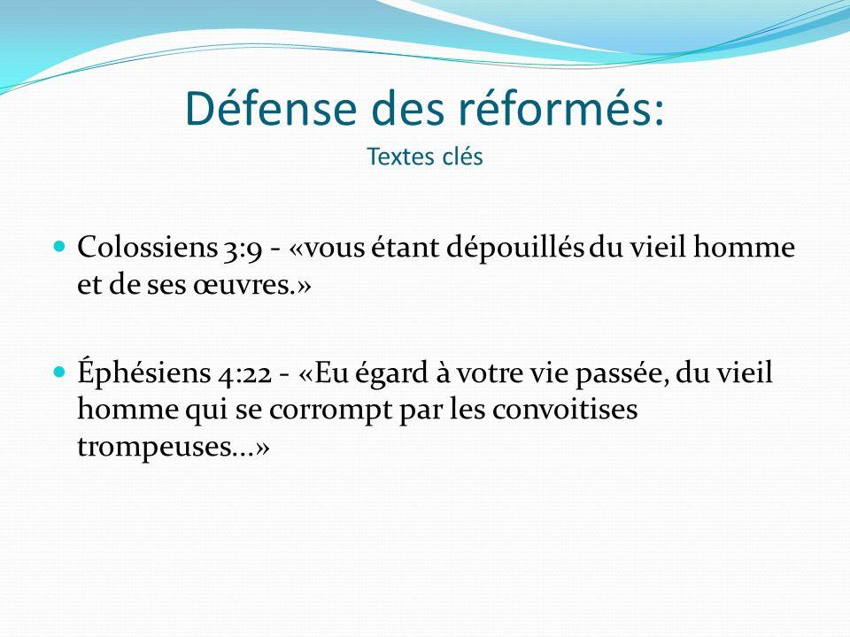 Défense des réformés: Textes clés