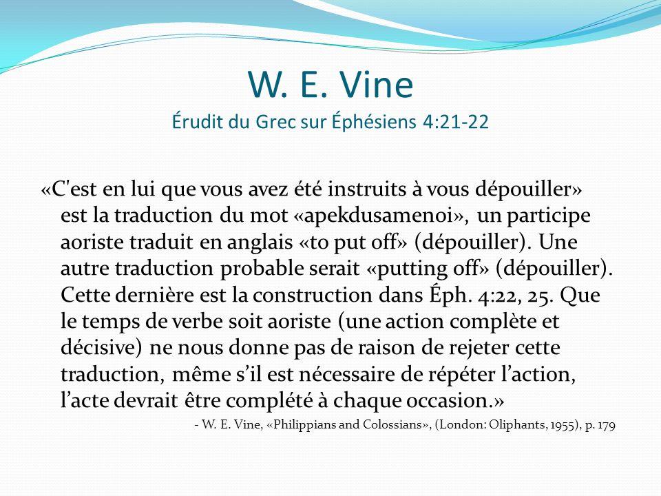 W. E. Vine Érudit du Grec sur Éphésiens 4:21-22
