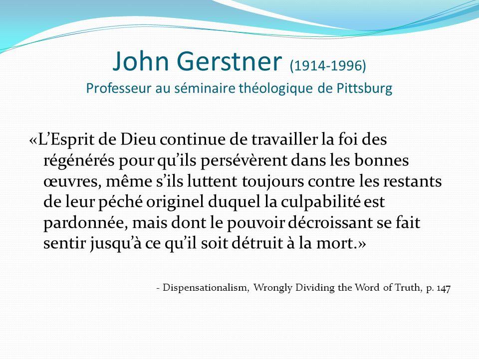 John Gerstner (1914-1996) Professeur au séminaire théologique de Pittsburg