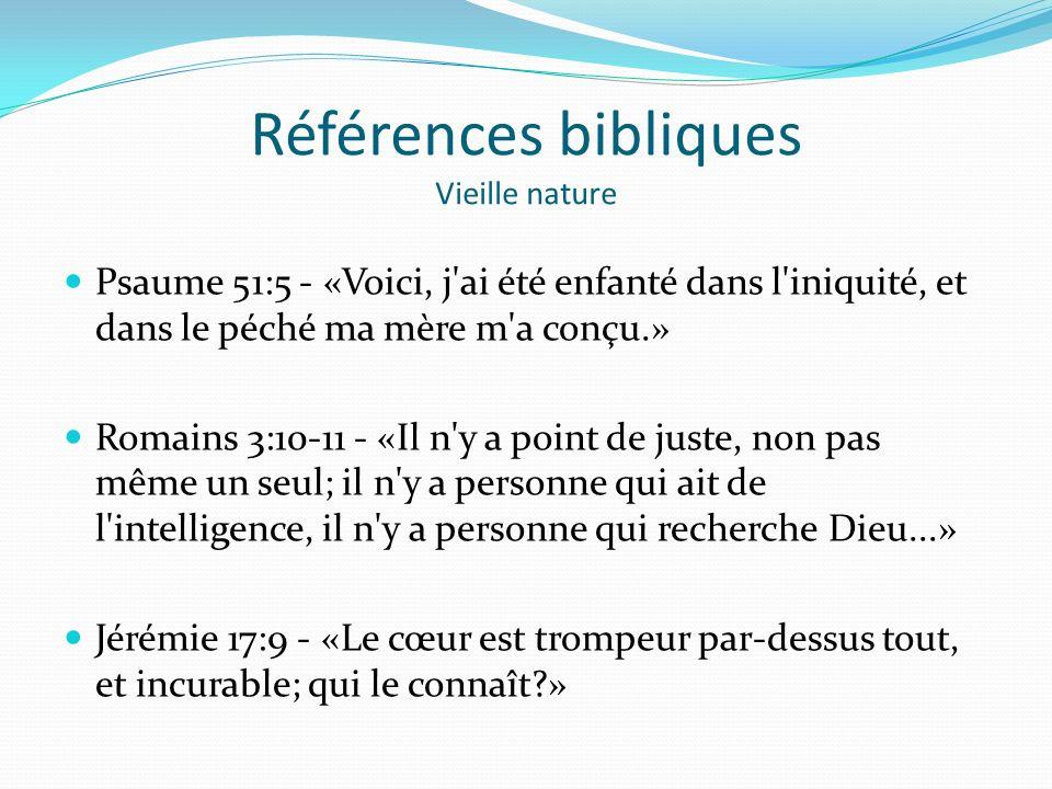 Références bibliques Vieille nature
