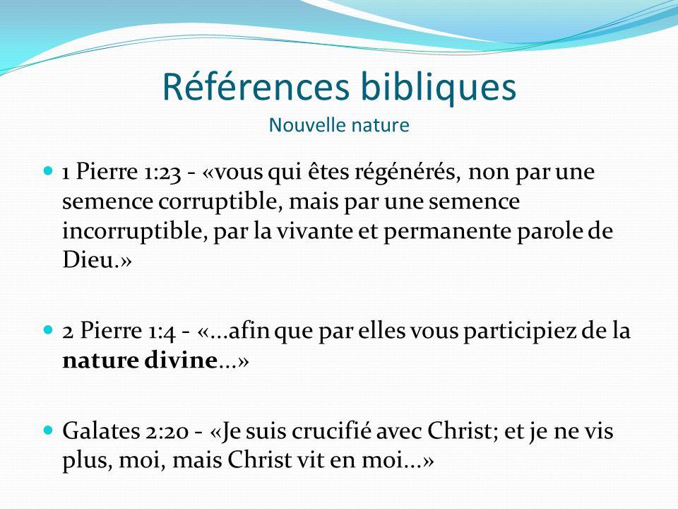 Références bibliques Nouvelle nature