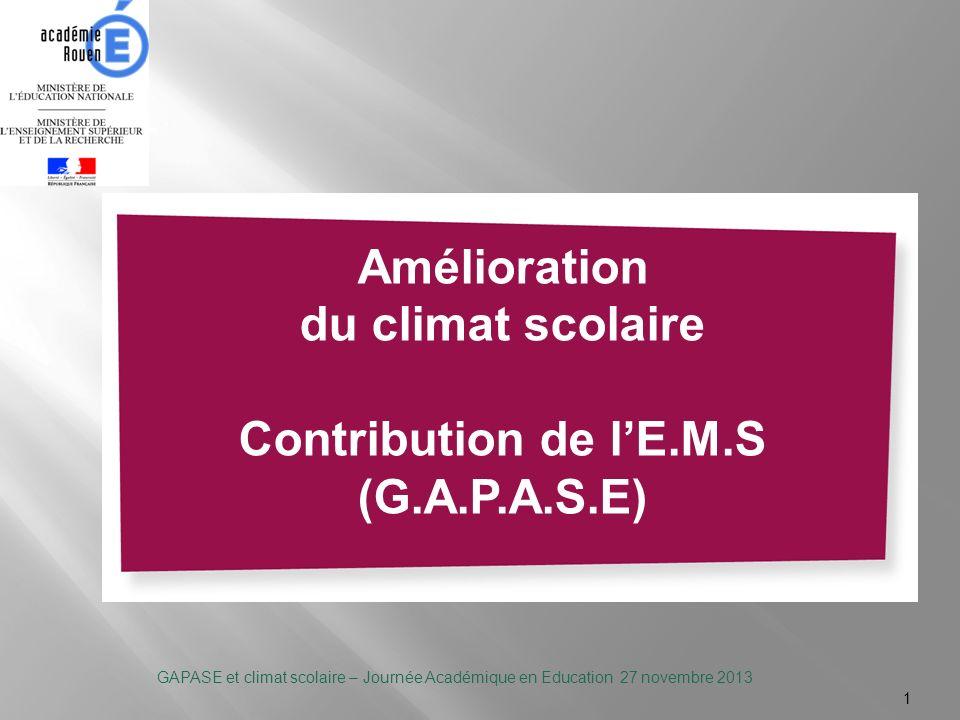 Amélioration du climat scolaire Contribution de l'E.M.S (G.A.P.A.S.E)