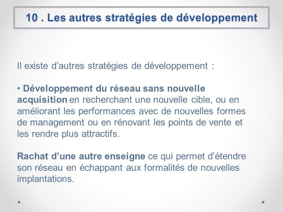 10 . Les autres stratégies de développement
