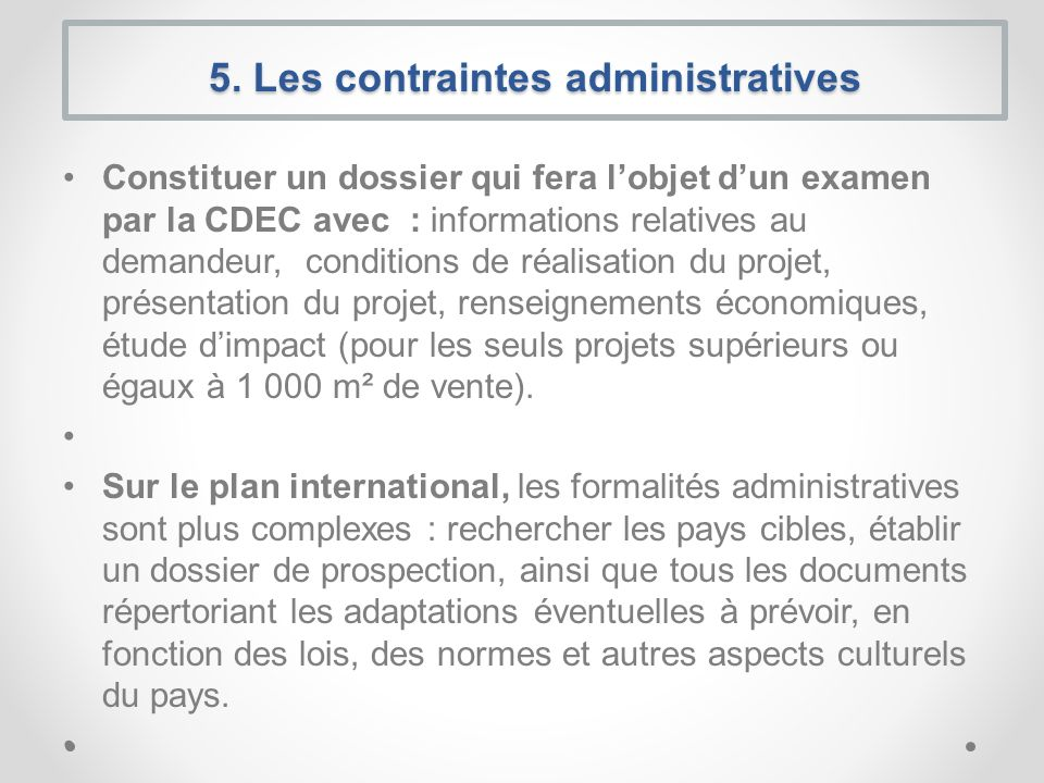 5. Les contraintes administratives