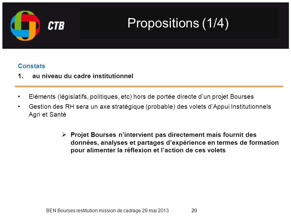 Propositions (1/4) Constats au niveau du cadre institutionnel
