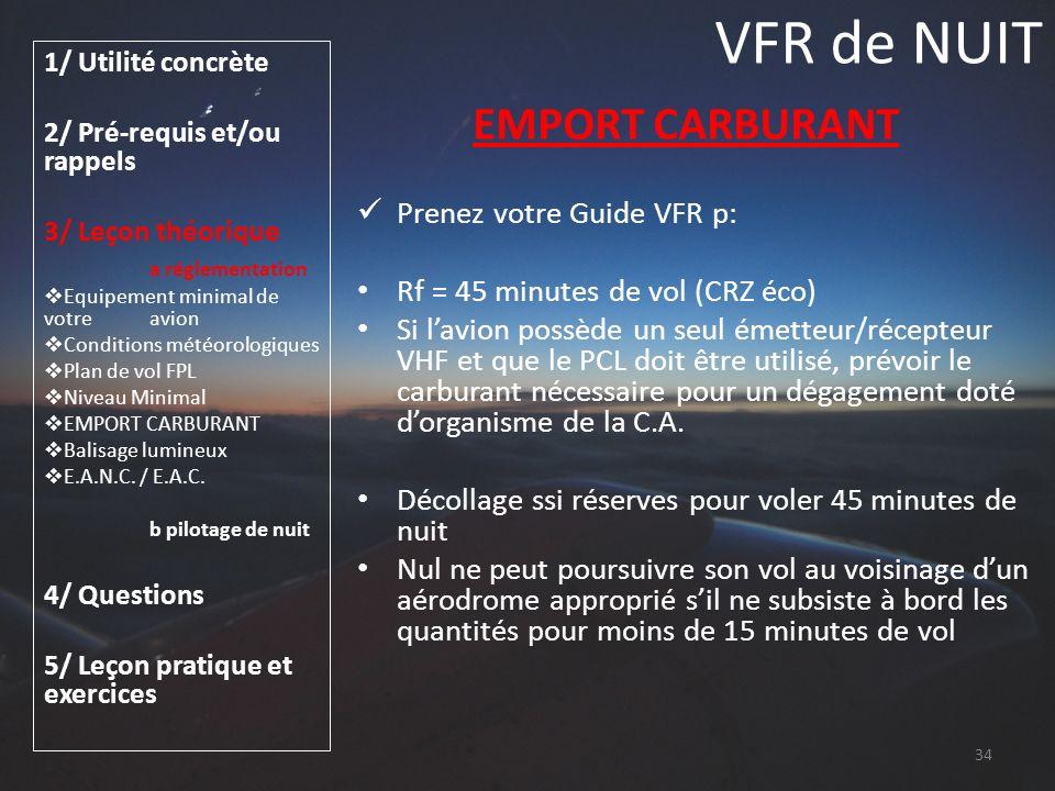 VFR de NUIT EMPORT CARBURANT Prenez votre Guide VFR p:
