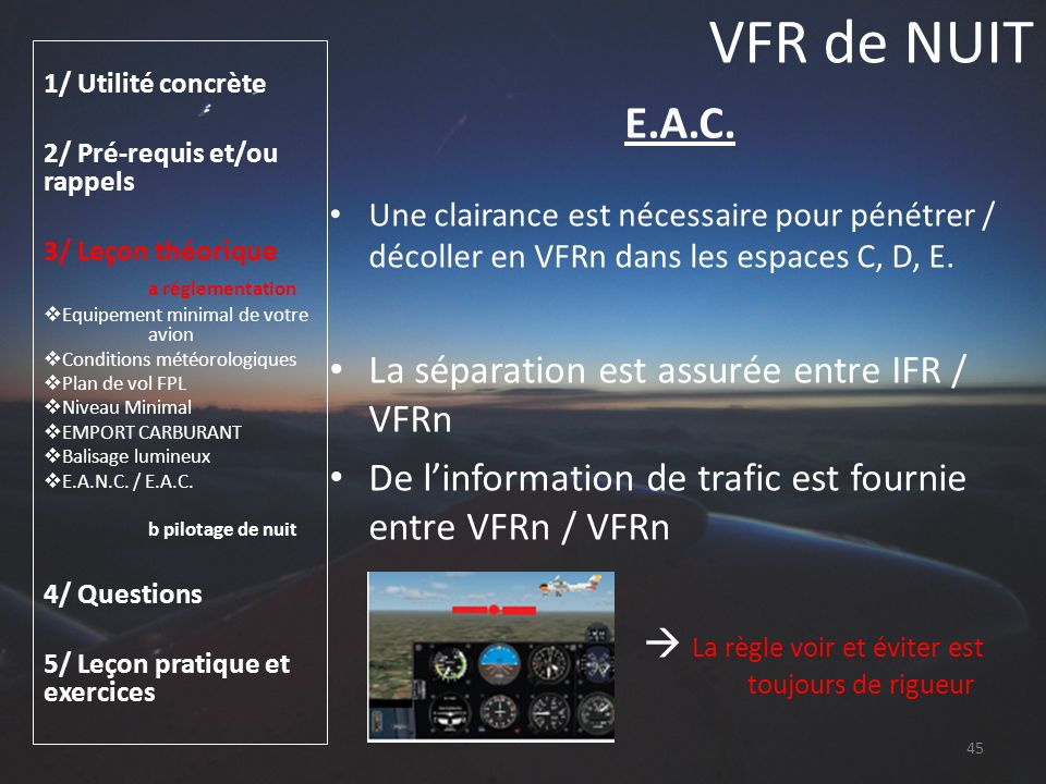 VFR de NUIT E.A.C. La séparation est assurée entre IFR / VFRn